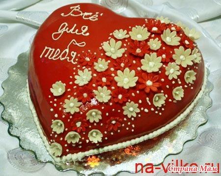 торт для любимого рецепт с фото