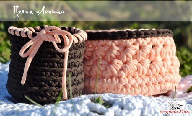 Вязание корзины из ленточной
